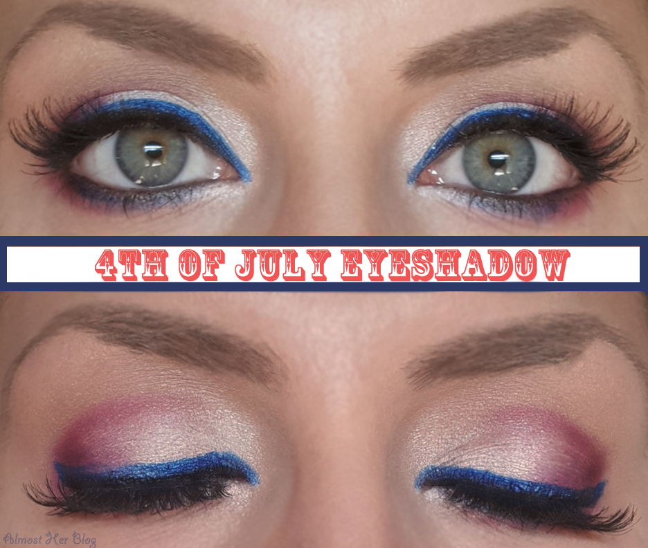 4th of July Eyeshadow Look – Almost Her